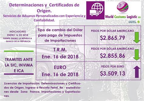 TIpo de cambio para aduanas de Enero 16 de 2018 – World ...