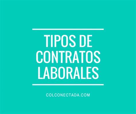 Tipos de contratos laborales en Colombia y sus caracteristicas