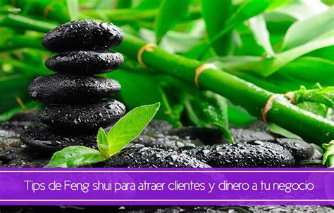 Tips de Feng shui para atraer clientes y dinero a tu ...