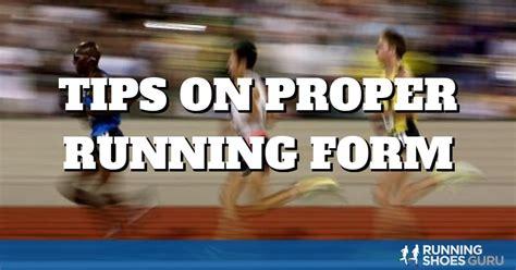 Tips on Proper Running Form | Running Shoes Guru
