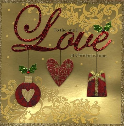 To The One I Love Special Luxury Handmade Christmas Card ...
