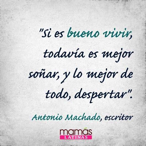 Todo un poeta Antonio Machado | Words to Live By | Pinterest