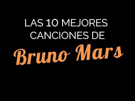 Top 10 De Bruno Mars From Youtube   Free mp3 Music Download