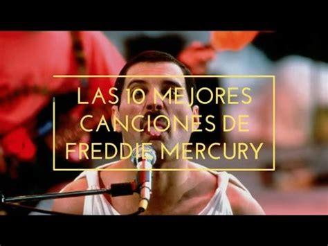 Top 10: Mejores Canciones Freddie Mercury - YouTube