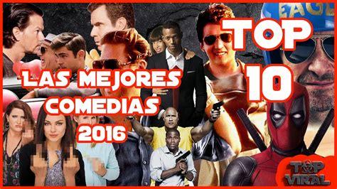 Top 10 Mejores Peliculas De Comedia 2016 | Top Cinema ...
