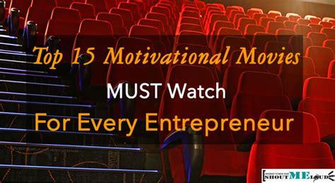 Top 15 Motivational & Inspirational Movies For Entrepreneurs