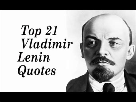 Top 21 Vladimir Lenin Quotes    architect and first head ...