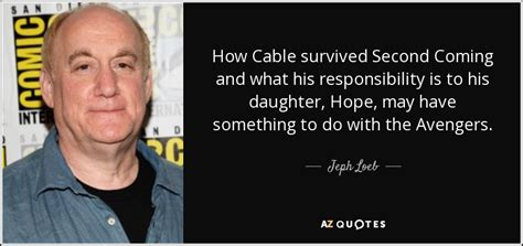 TOP 25 QUOTES BY JEPH LOEB | A Z Quotes