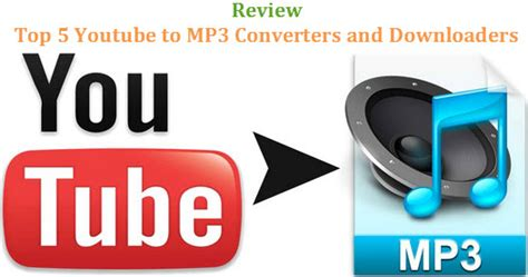Top 5 Best Youtube to MP3 Converters and Downloaders ...