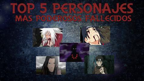 Top 5 | Personajes mas fuertes fallecidos de Naruto ...