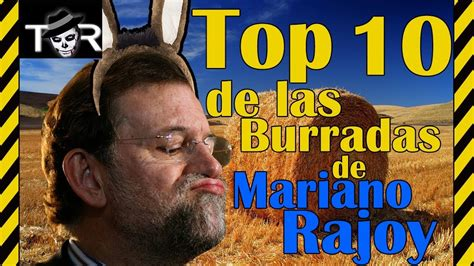 Top Frases y Cagadas de Rajoy   YouTube