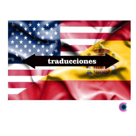 Traducción de Español a Ingles y viceversa