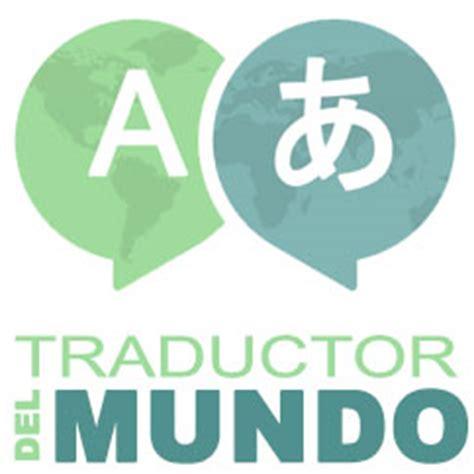 Traductor del Mundo   Traductor Online Gratis