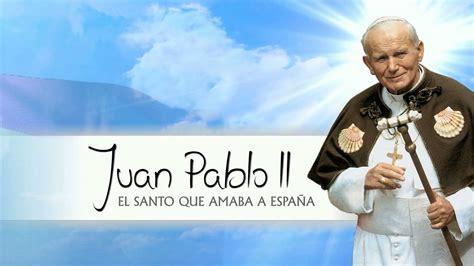 Trailer Juan Pablo II: el Santo que amaba a España - YouTube