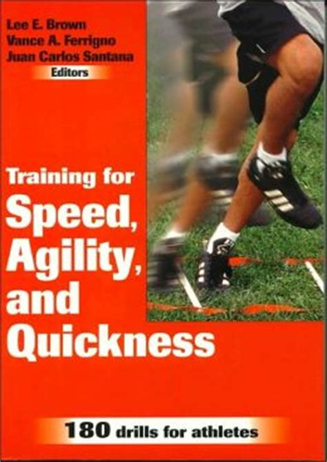 Training for Speed, Agility, and Quickness by Brown ...