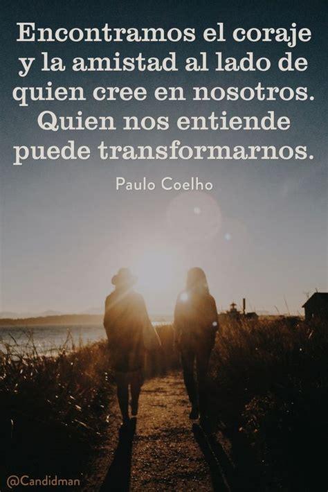Transformaciones...   Paulo Coelho para reflexionar ...