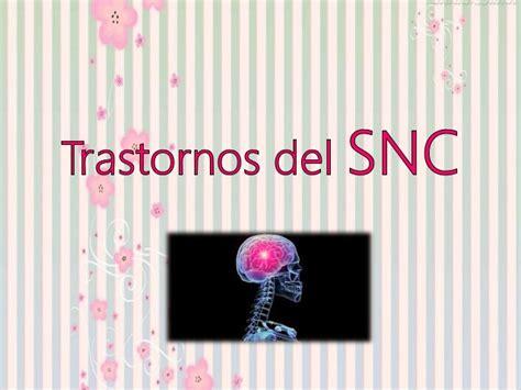 Trastornos del sistema nervioso central