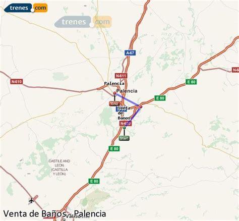 Trenes Venta de Baños Palencia baratos, billetes desde 1 ...