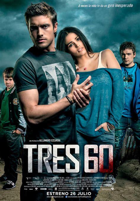Tres 60 - Película 2012 - SensaCine.com