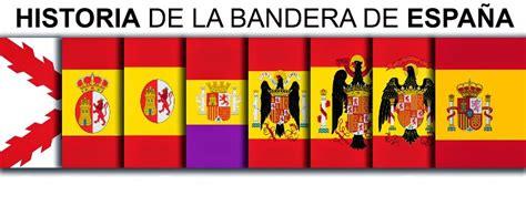Tu pueblo y demás: Historia de la bandera de España.