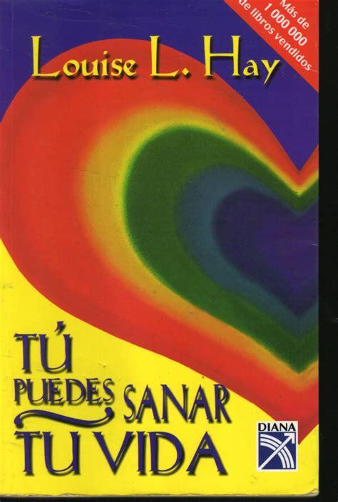 Tu puedes sanar tu vida - Louise L. Hay - Vídeo en español ...