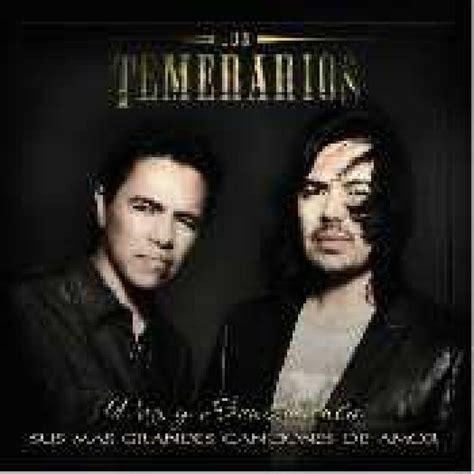 Tu Ultima Cancion Los Temerarios Letra Música 2009