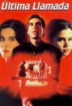 Última llamada  1996  Online   Película Completa Español ...