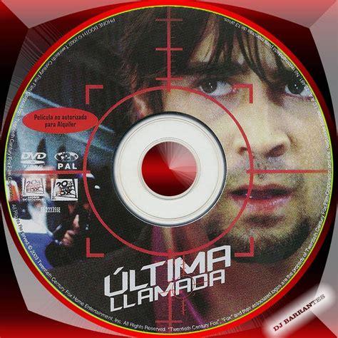 .: Ultima Llamada  2003