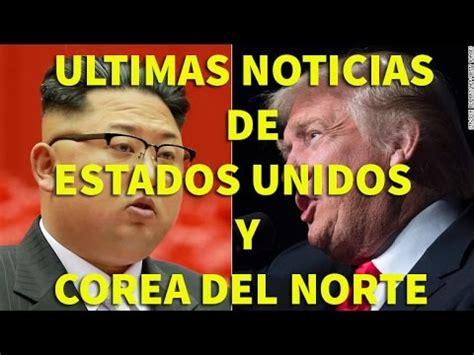 Ultimas Noticias de ESTADO UNIDOS Y COREA DEL NORTE ...