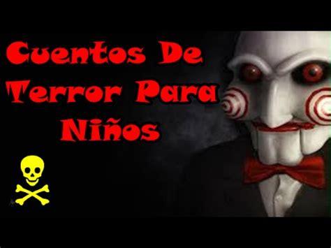 Un Cuento De Terror Para Niños, Cuentos De Terror Para No ...