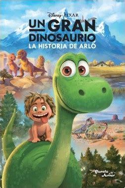 Un gran dinosaurio. La historia de Arlo | Planeta de Libros