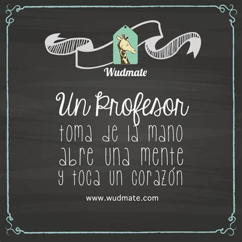 Un Profesor #Frase #Quotes #Love Regala Sorpresas, Regala ...