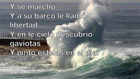Un Velero Llamado Libertad Lyrics | musica | Pinterest ...