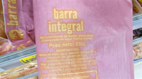 Una barra integral de Mercadona. Harina (no integral) de ...