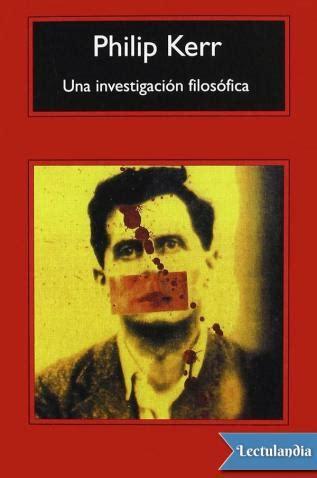 Una investigación filosófica - Philip Kerr - Descargar ...