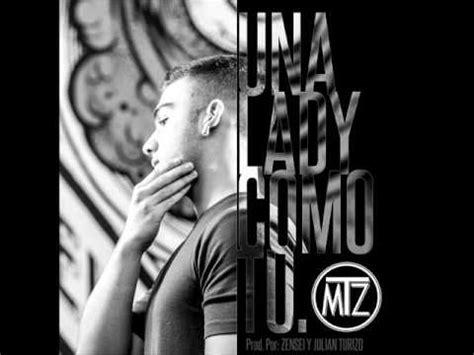 Una Lady Como Tú - MTZ | Manuel Turizo (Versión Original ...