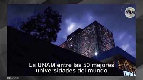 UNAM se coloca entre las 50 mejores universidades del ...