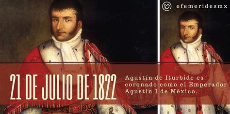 #undíacomohoy agustín de iturbide es coronado como el ...