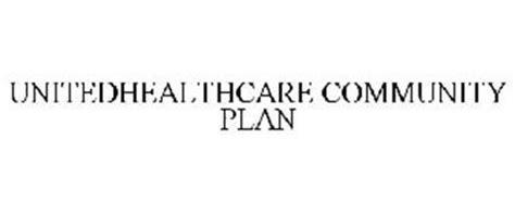UNITEDHEALTHCARE COMMUNITY PLAN Trademark of UnitedHealth ...