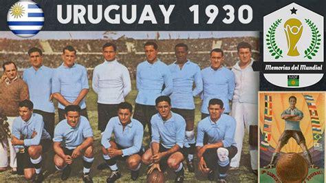 URUGUAY 1930: El Mundial del boicot Europeo | Memorias del ...