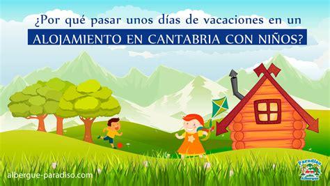 Vacaciones en un alojamiento en Cantabria con hijos