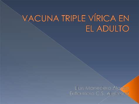 Vacuna triple vírica en el adulto