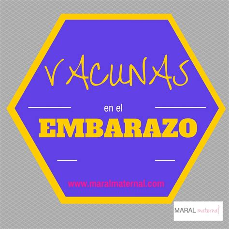 VACUNAS EN EL EMBARAZO