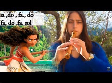 VAIANA que hay mas allá flauta dulce - YouTube
