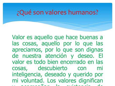 Valores humanos.   ppt video online descargar
