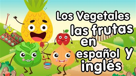 Vegetales en inglés canciones infantiles | Inglés para ...