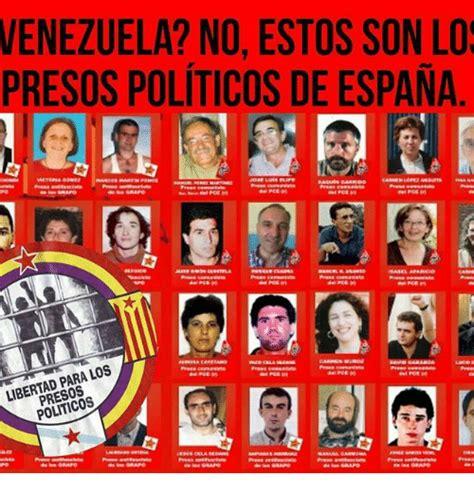 VENEZUELA? NO ESTOS SON LO PRESOS POLITICOS DE ESPANA ...