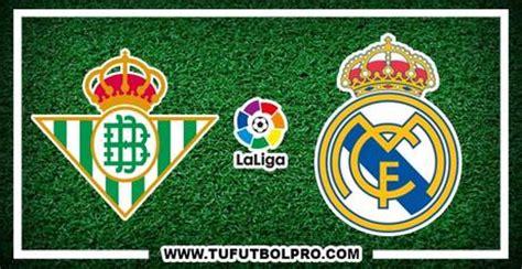 Ver Betis vs Real Madrid EN VIVO Gratis Por Internet Hoy ...