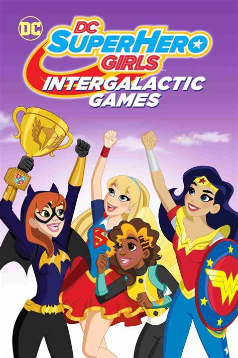 Ver DC Super Hero Girls: Juegos intergalácticos Online ...
