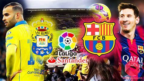 Ver Las Palmas vs FC Barcelona online gratis en vivo ...